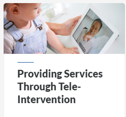 Providing Services Through Tele-Intervention Job Aid select to launch